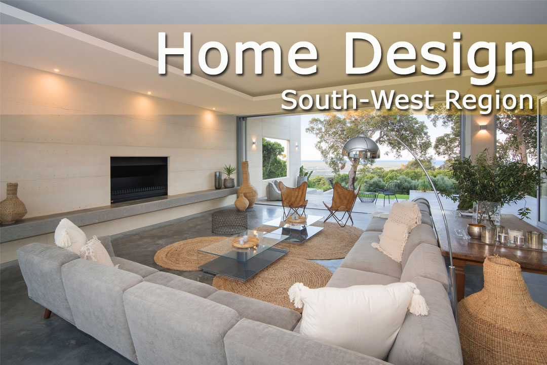 Western Australia Home Design + Living - South-West Region