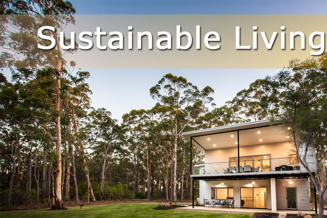 Western Australia Home Design + Living - Sustainable Living